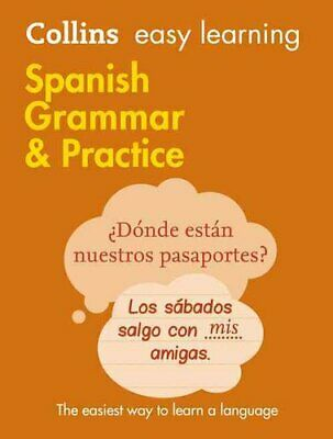Easy Learning Spanish Grammar and Practice by Collins Dictionaries 9780008141646