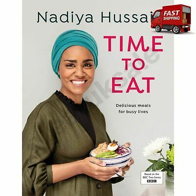 Nadiya Hussain Time To Eat Food Recipes Book Cooking Breakfast Lunch Dinner New