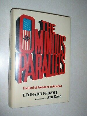 The Ominous Parallels~The End of Freedom in America~1982~hardcover w/dust jacket