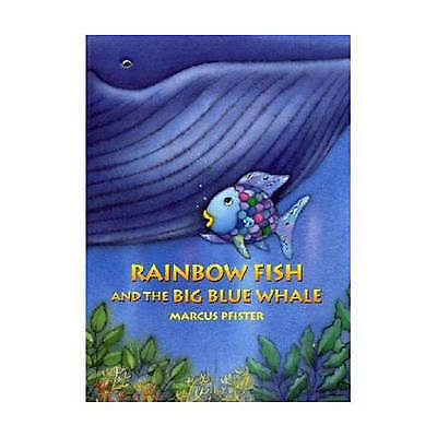 Rainbow Fish and the Big Blue Whale by Pfister, Marcus (Paperback book, 2008)