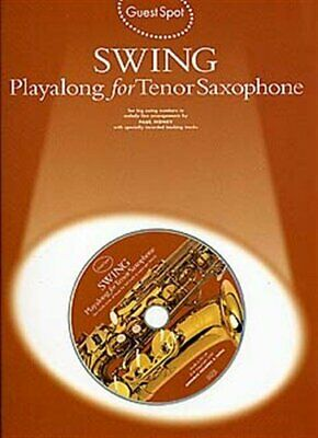 Guest Spot: Swing Playalong For Tenor Saxophone - CD, Sheet Music Book The Fast