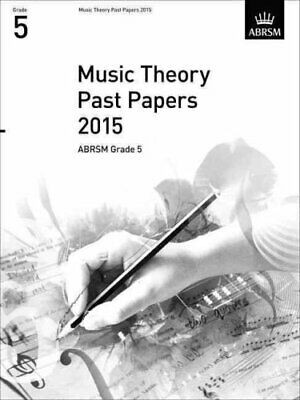 Music Theory Past Papers 2015, ABRSM Grade 5 9781848497597 | Brand New