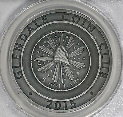 2015 Daniel Carr Glendale Coin Club Silver Medal 1oz .999 ANACS MS69 Antiqued