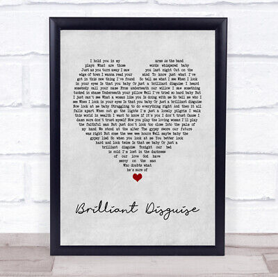 Brilliant Disguise Grey Heart Song Lyric Gift Print