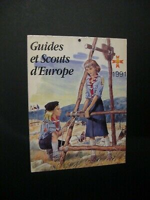 Scouts calendrier 1991 Ed. guides et Scouts d'Europe TBE