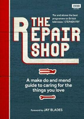The Repair Shop A Make Do and Mend Handbook by Karen Farrington 9781785944604