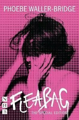 Fleabag: The Special Edition (The Original Play) 9781848428881   Brand New