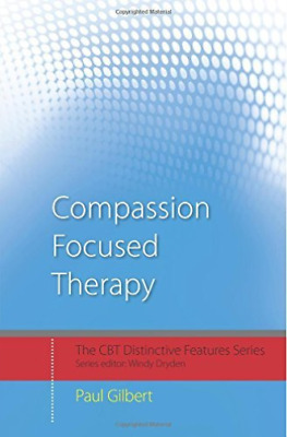 Gilbert, Prof Paul-Compassion-Focused Therapy BOOK NEW