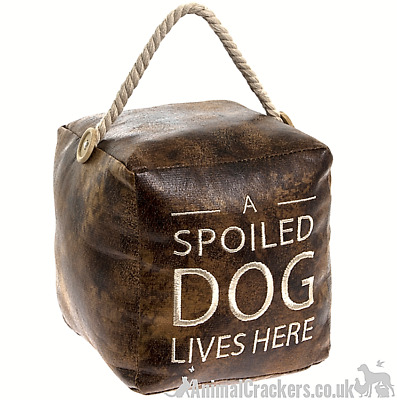 Heavy brown faux leather square A spoiled Dog Lives Here doorstop Dog lover gift