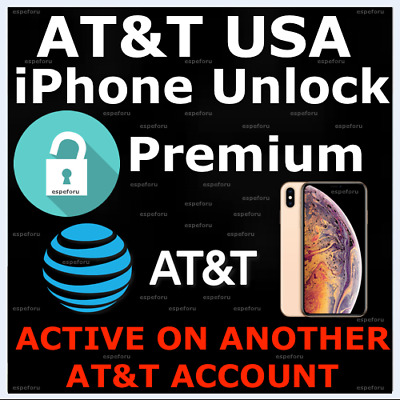 Active On Another Account ATT iPhone Premium Factory Unlock Service XS XS Max XR