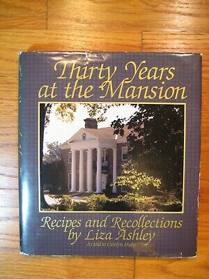 Thirty Years at the Mansion Eliza Jane Liza Ashley SIGNED 1st Edition/Printing!