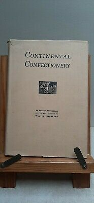 Continental Confectionary Edited By Walter Bachmann  Published 1955