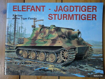 ELEFANT JAGDTIGER STURMTIGER Rarities of the Tiger Family Schneider Wolfgang
