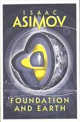 Foundation and Earth by Isaac Asimov 9780008117535 | Brand New