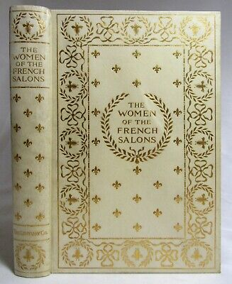 Antique 1891 THE WOMEN OF THE FRENCH SALONS Fine Decorative Victorian Binding