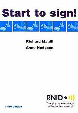 Start to Sign! by Magill, Richard, Hodgson, Anne