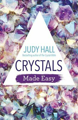 Crystals Made Easy by Judy Hall 9781788172608 | Brand New | Free UK Shipping