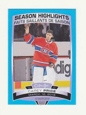 2019-20 O-Pee-Chee Carey Price SH Blue Parallel Card # 600 (19-20) OPC
