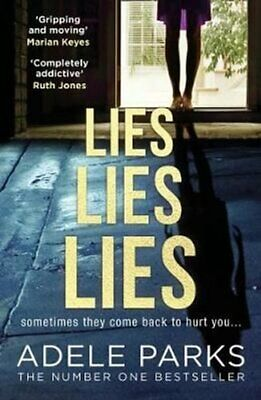 Lies Lies Lies by Adele Parks 9780008284664   Brand New   Free UK Shipping