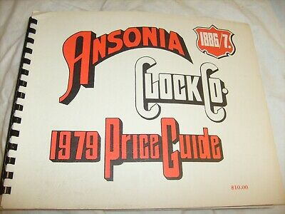 Vintage 1886 87 Catalogue of the Ansonia Clock Co.,1979 price guide - reprint