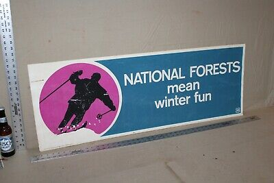 Rare Vintage Us Forest Dept. National Forest Means Winter Fun Sign Skiing Snow
