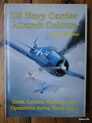 US Navy Carrier Aircraft Colours Geoff Thomas Units Colours Markings and Operati