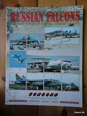 RUSSIAN FALCONS THE NEW WAVE of Russian Combar Aircraft 4007 Steven Zaloga