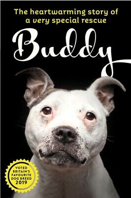 Nicola Owst - Saving Buddy : The heartwarming story of a very special rescue