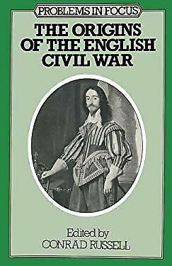 Origins of the English Civil War by Russell, Conrad