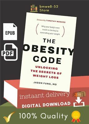 The Obesity Code Unlocking the Secrets of Weight Loss Σ-B00K - ΣPUB ≋P≋D≋F≋ 🔥🔥