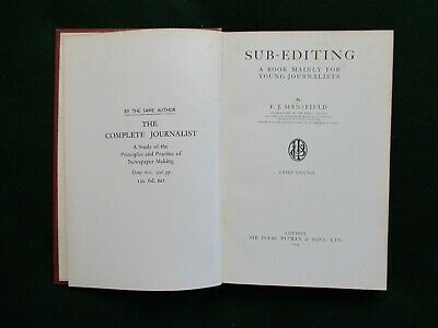 Sub-Editing - The Art and Craft - by F. J. Mansfield - 1939 Edition