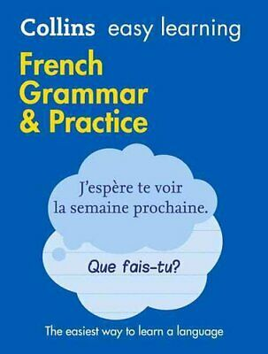 Easy Learning French Grammar and Practice by Collins Dictionaries 9780008141639