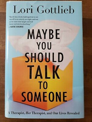 Maybe You Should Talk to Someone: A Therapist, Her Therapist, & Our Lives Reveal