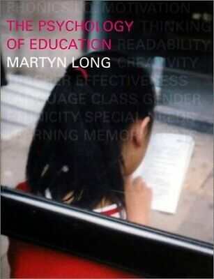 Psychology of Education by Long, Martyn