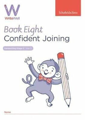 WriteWell 8: Confident Joining, Year 3, Ages 7-8 9780721716404 | Brand New