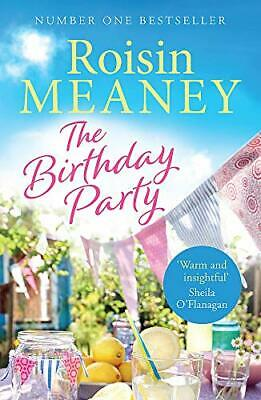The Birthday Party: The spell-binding new summer read from ... by Meaney, Roisin