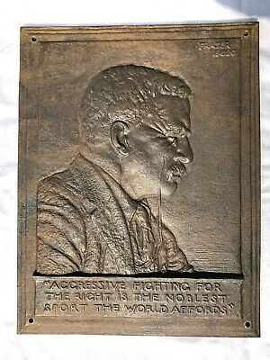 """Antique Bronze Theodore """"Teddy"""" Roosevelt Wall Plaque """"Aggress Fighting For Th"""