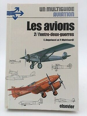 Aviation. Les avions 2/ l'entre-deux-guerres