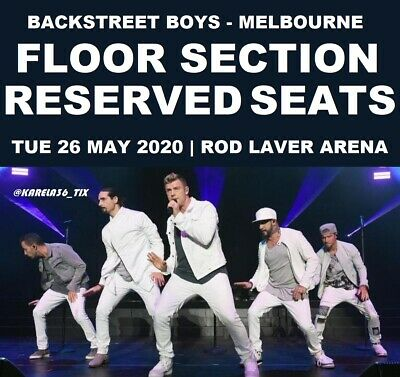 Backstreet Boys | Melbourne | Floor Reserved Tickets Seats Dna | Tue 26 May 2020