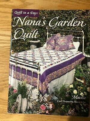 NANA'S GARDEN QUILT pattern book - Quilt in a Day