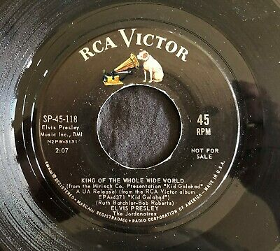 Elvis Presley, RCA SP-45-118, King Of The Whole Wide World & Home Is Where The