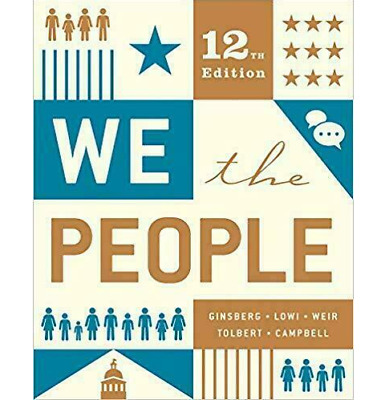 We The People 12th Edition by Andrea Campbell, Benjamin Ginsberg [P.D.F]