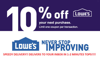LOOK!! ONE Lowes 10% percent Off 1coupon - Fast Delivery -Verified & Guaranteed