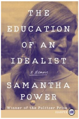 The Education of an Idealist : A Memoir - Paperback New
