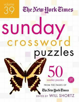 The New York Times Sunday Crossword Puzzles (Volume 39)