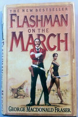 Flashman on the March (Flashman Papers) Fraser, George MacDonald: