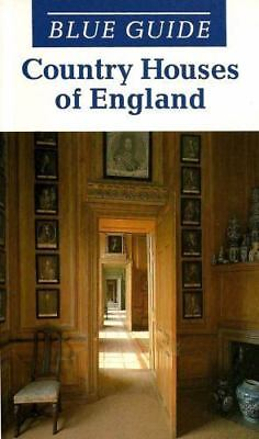 Blue Guide Country Houses of England (Blue Guides) by Tyack, Geoffrey, Brindle,