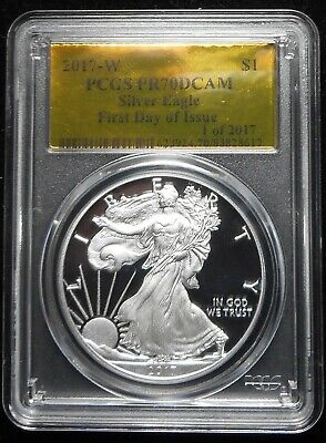 2017 W Silver Eagle Proof PCGS PR70DCAM First Day of Issue 1 of 2017 Gold Foil