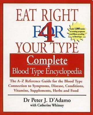 Eat Right for Your Type Complete Blood Type Encyclopedia-ExLibrary