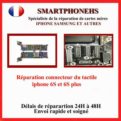Réparation carte mère iphone ,connecteur tactile iphone 6S et 6S plus